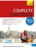 Complete Cantonese Beginner to Intermediate Course: (Book and audio support) (Teach Yourself Complete)