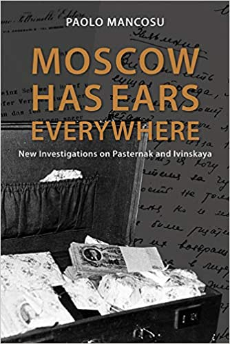 Moscow has Ears Everywhere: New Investigations on Pasternak ...