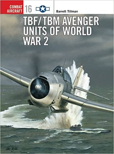Book TBF/TBM Avenger Units of World War 2 (Combat Aircraft)