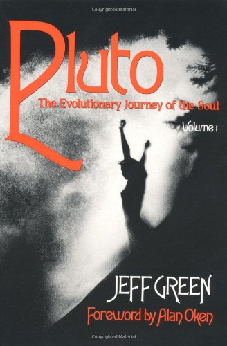 Pluto: The Evolutionary Journey of the Soul, Volume 1 (Llewellyn Modern Astrology Library)