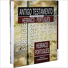 Antigo Testamento Interlinear Hebraico-Português. Profetas Anteriores - Volume 2
