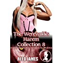 The Werewolf's Harem Collection 8: (A Harem, Succubus, Witch, Supernatural, Hot Wife Erotica)