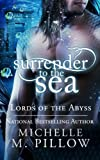Surrender to the Sea (Lords of the Abyss) (Volume 4)