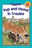 img - for Pup and Hound in Trouble (Kids Can Read) book / textbook / text book