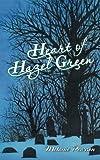 Heart of Hazel Green, Pearson Melanie, 1491865008