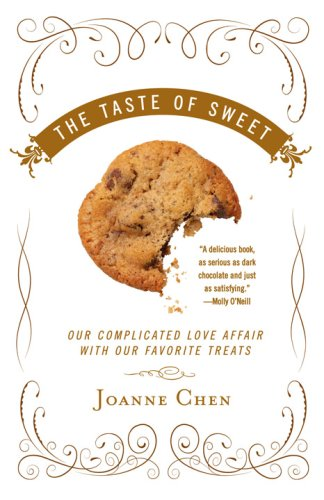 The Taste of Sweet: Our Complicated Love Affair with Our Favorite Treats