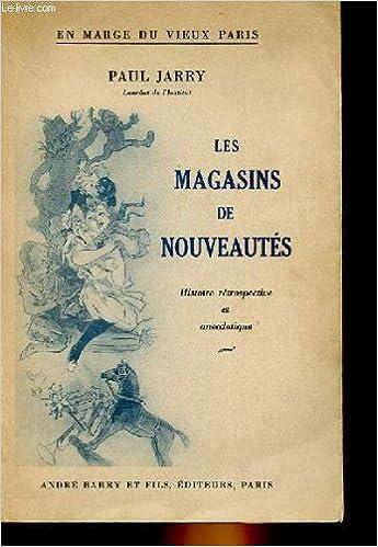 Amazon Fr Les Magasins De Nouveautes Paul Jarry Livres