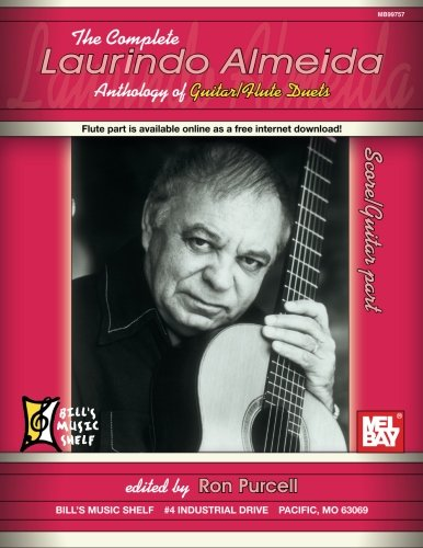 The Complete Laurindo Almeida Anthology of Guitar/Flute - Flute Guitar Duets