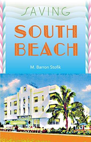 Saving South Beach (Florida History and Culture)
