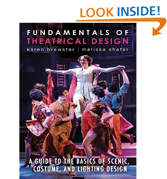 Stage design amazon fundamentals of theatrical design a guide to the basics of scenic costume and lighting design solutioingenieria Images