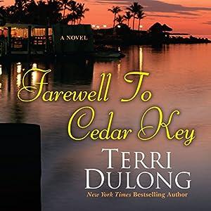 Farewell to Cedar Key Audiobook