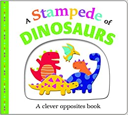 Picture Fit Board Books: A Stampede Of Dinosaurs: An Opposites Book Download.zip