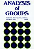Analysis of Groups : Contributions to Theory, Research, and Practice, John J. Hartman, Richard D. Mann, 0875892051