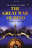 The Great War Of Hind: The Legend of Ramm