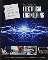 First Designs in Electrical Engineering