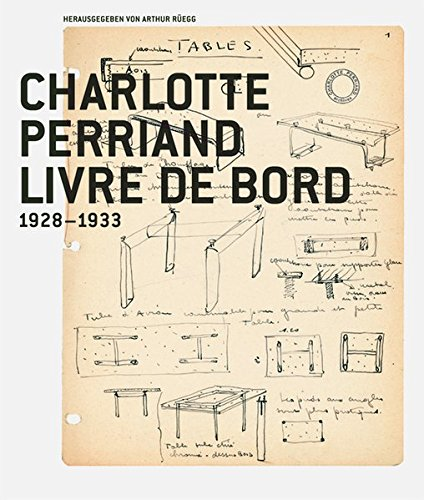 Charlotte Perriand, Livre de Bord 19281933 (German Edition) by Birkhäuser
