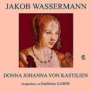 Donna Johanna von Kastilien Audiobook