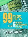 99 Tips de las 6 Decisiones Mas Importantes de Tu Vida, Stephen R. Covey, 9708101141