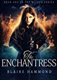 The Enchantress (Wicked, Book One)