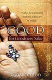Good for Goodness' Sake, Gary Fenton, 1596690097