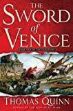 The Sword of Venice by Thomas Quinn front cover
