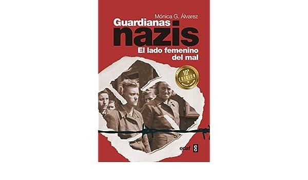 Guardianas Nazis: el lado femenino del mal (Best Book) eBook ...