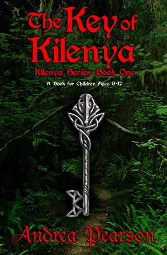 The key of kilenya a book for children ages 9 12 kilenya series the key of kilenya a book for children ages 9 12 kilenya series fandeluxe Image collections