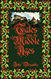 Tales from the Middle Ages, John Dezamba, 1424189136