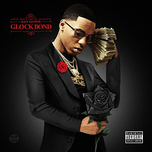 Glock Bond [Explicit]