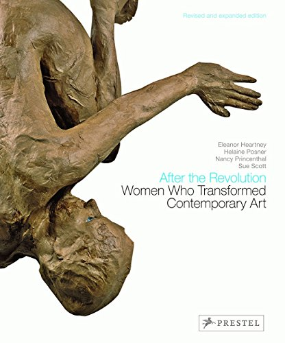 - After the Revolution: Women Who Transformed Contemporary Art--Revised and Expanded Edition