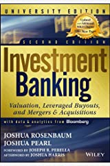 Investment Banking: Valuation, Leveraged Buyouts, and Mergers and Acquisitions (Wiley Finance) Kindle Edition