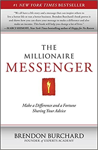 Download online The Millionaire Messenger: Make a Difference and a Fortune Sharing Your Advice PDF, azw (Kindle), ePub, doc, mobi