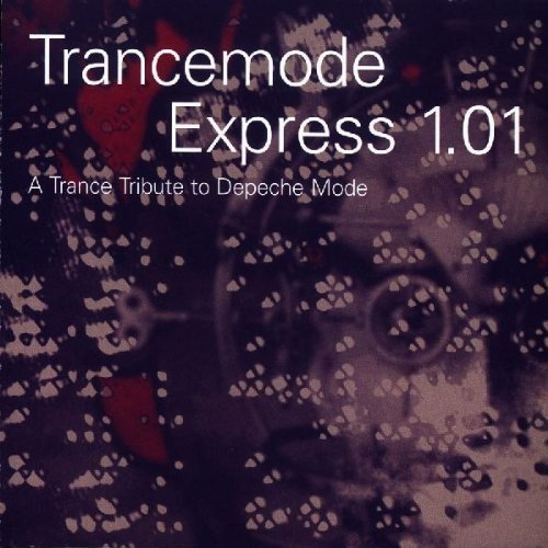 Trancemode Express 1.01: A Tribute To Depeche