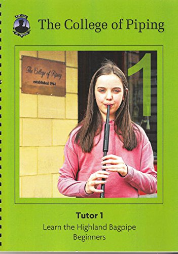 Tutor Music Sheet - College of Piping Highland Bagpipe Tutor Part 1 Book (Green Book)