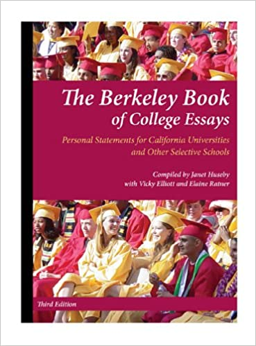 the berkeley book of college essays janet huseby with vicky  the berkeley book of college essays janet huseby with vicky elliott and  elaine ratner  amazoncom books