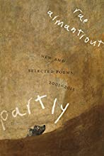 Partly: New and Selected Poems, 2001–2015 (Wesleyan Poetry Series)