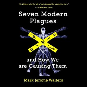 Seven Modern Plagues Audiobook