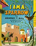 img - for I am a Sparrow (Tell-tale books) book / textbook / text book