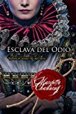ESCLAVA DEL ODIO (SALVADA POR AMOR nº 1) (Spanish Edition)
