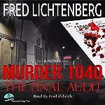 Murder 1040: The Final Audit | Fred Lichtenberg