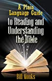 img - for A Plain Language Guide to Reading and Understanding the Bible book / textbook / text book