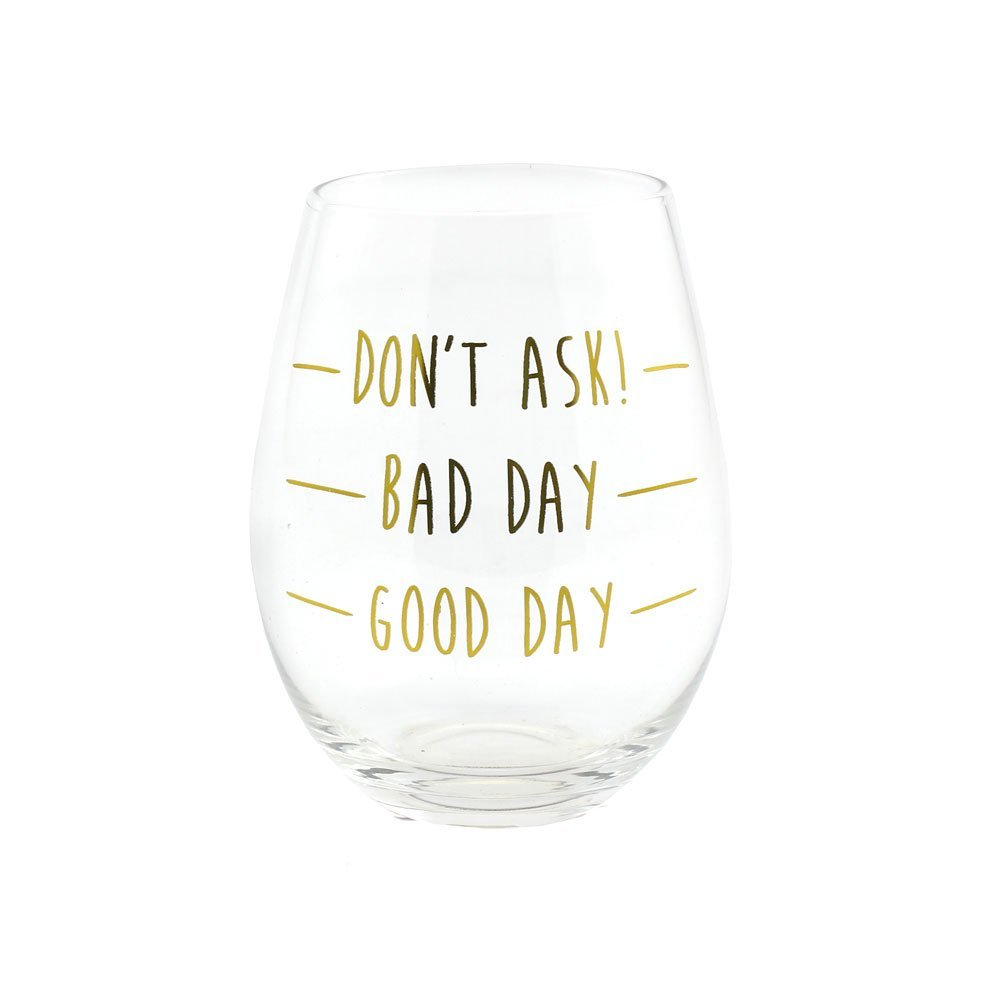 Good Day Bad Day Stemless Wine Glass GiftAffairs