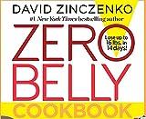 Zero Belly Cookbook: 150+ Delicious Recipes to