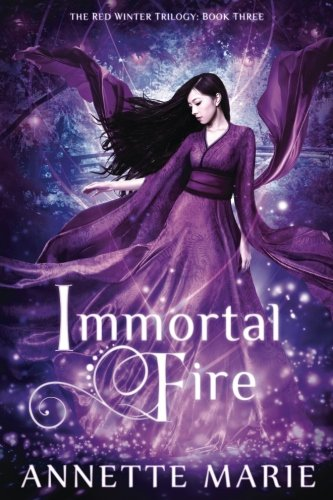 Immortal Fire (The Red Winter Trilogy) (Volume 3) ()