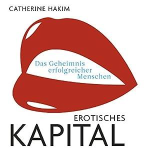 Erotisches Kapital Hörbuch