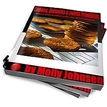 Cookies, Brownies & autres friandises Particulièrement pour les diabétiques (French Edition)