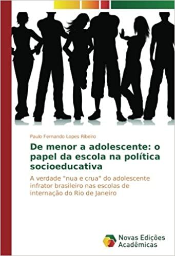De menor a adolescente: o papel da escola na política socioeducativa: A verdade