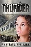 Distant Thunder, Ann Gaylia O'Barr, 1602903204