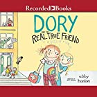 Dory and the Real True Friend Audiobook by Abby Hanlon Narrated by Suzy Jackson