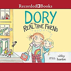 Dory and the Real True Friend Audiobook